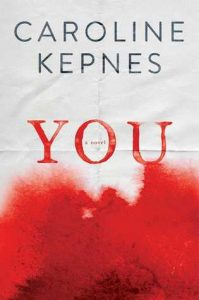 You - Caroline Kepnes