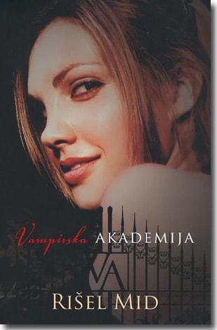 Vampirska akademija - -Rrišel Mid