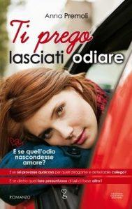 Ti prego lasciati adiare – Anna Premoli (italijanske korice)