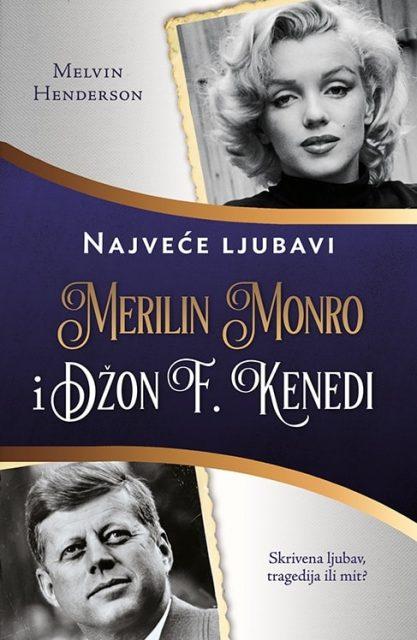 Džon F. Kenedi i Merlin Monro – Melvin Henderson