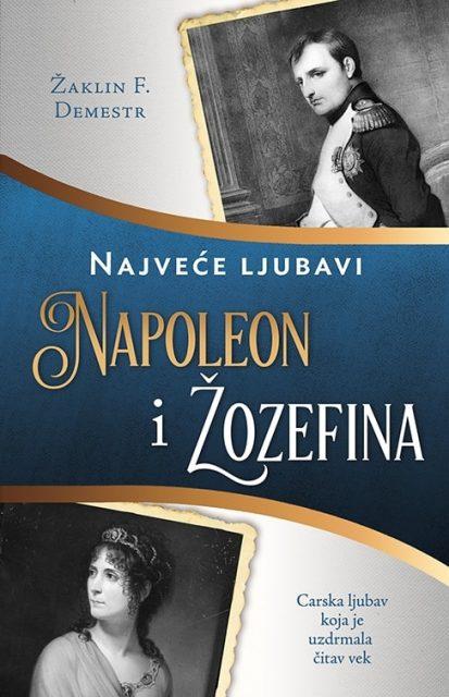 Napoleon i žozefina – Žaklin F. Demestr