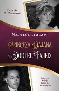 Princeza Dajana i Dodi el Fajed - Patriša B. Dikinson