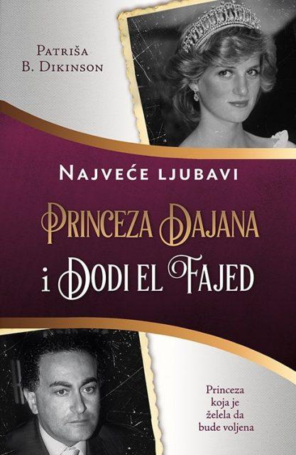 Princeza Dajana i Dodi el Fajed – Patriša B. Dikinson