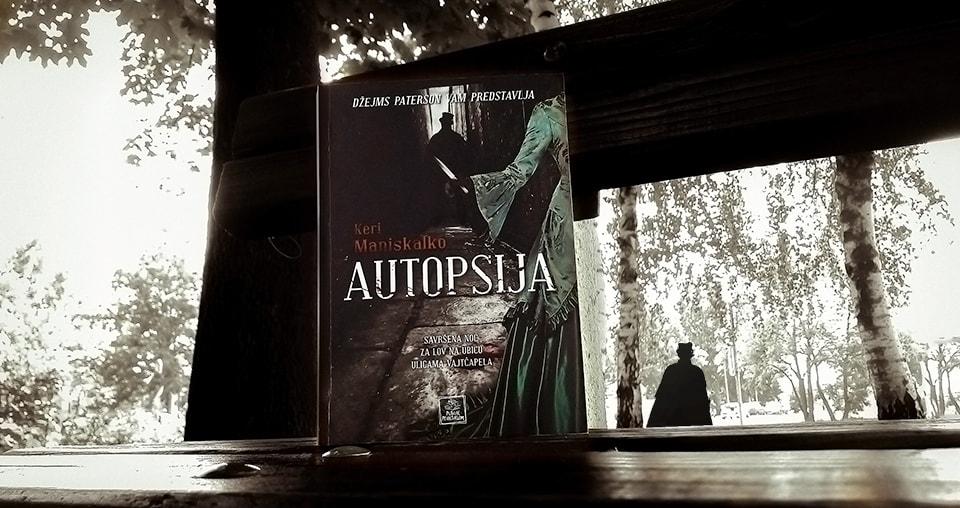 Autopsija – Keri Maniskalko (Stalking Jack the Ripper #1)